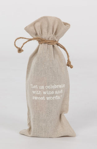 "set of 2 wine bags- ""Let us celebrate with wine and sweet words"""