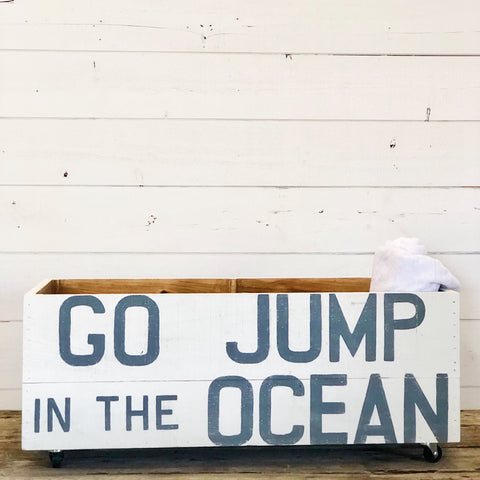 """Go Jump In The Ocean"" Rolling Crate"