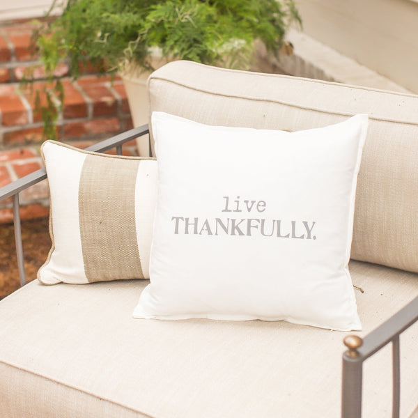 """Live Thankfully"" Large Pillow"