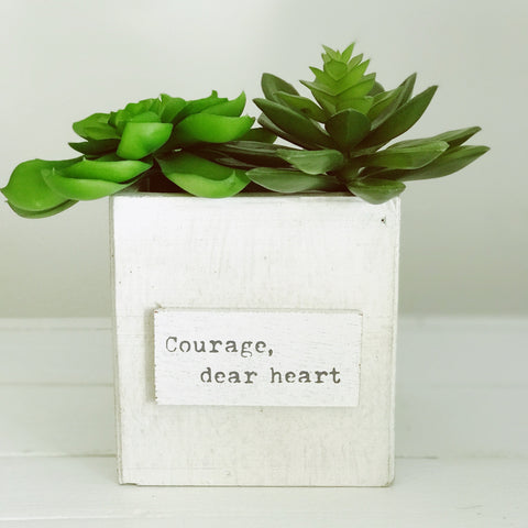"""Courage, dear heart"" Nest Box"