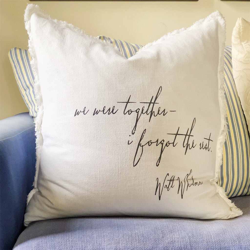 """We were together, I forget the rest"" Large pillow"