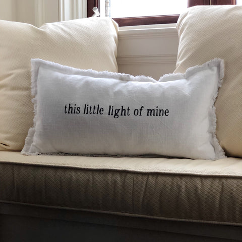 """this little light of mine"" Lumbar Pillow"
