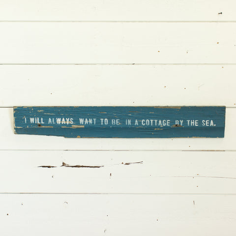 """I will always want to be in a cottage by the sea"""