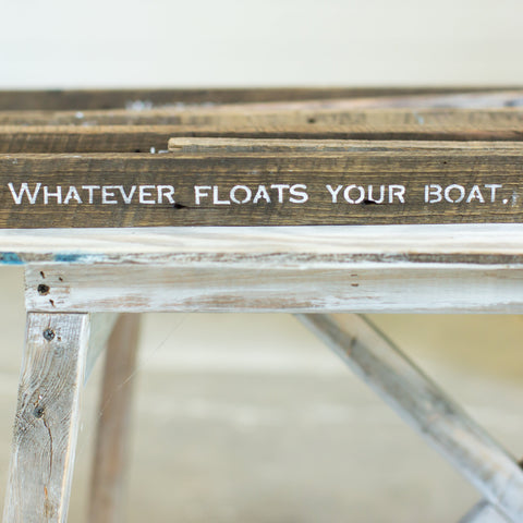 """Whatever floats your boat"""