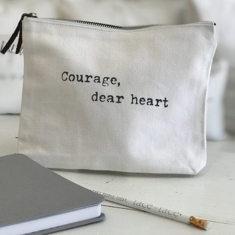 """Courage, dear heart"" pouch"