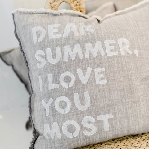 """Dear Summer, I love you most."" Large Pillow"