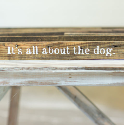 """It's all about the dog"""