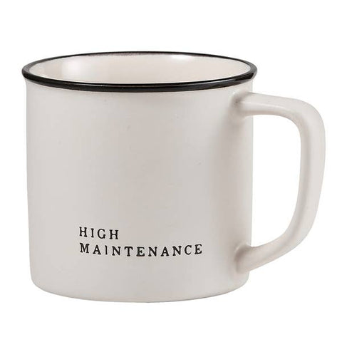 """HIGH MAINTENANCE"" COFFEE MUG"