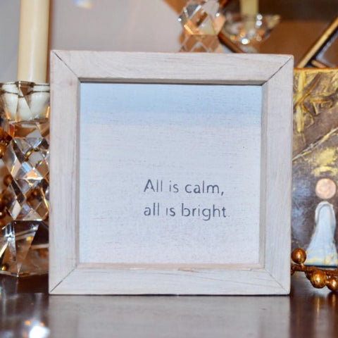 """All is calm all is bright"" petite word board"