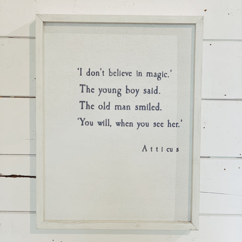 """I don't believe in magic. The young boy said..."""