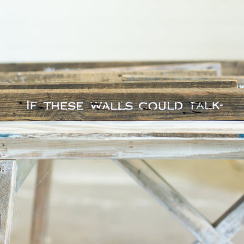 If these walls could talk-