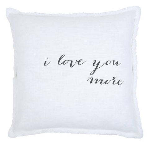 """I LOVE YOU MORE"" LARGE EURO PILLOW"