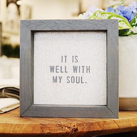 """It is well with my soul"" petite word board"