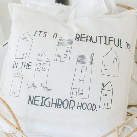 """it's a beautiful day in the neighborhood"" Large Pillow"