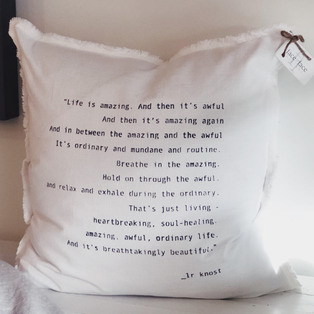"""Life is amazing..."" Large Pillow"