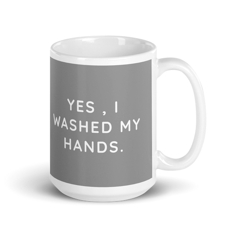 Yes, I Washed My Hands