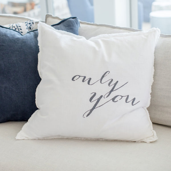 """Only You""- large Pillow"