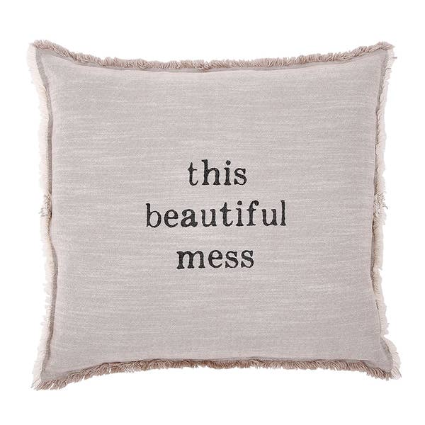 """THIS BEAUTIFUL MESS"" LARGE EURO PILLOW"