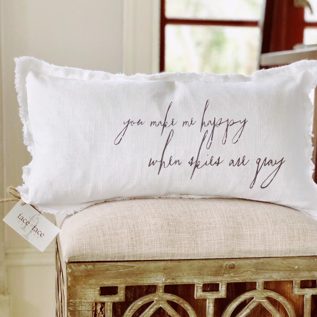 """you make me happy when skies are grey"" Lumbar pillow"
