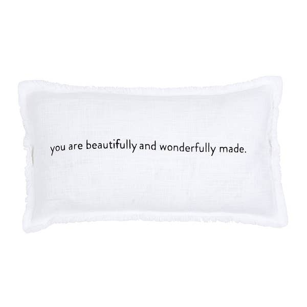 """YOU ARE BEAUTIFULLY AND WONDERFULLY MADE"" Lumbar Pillow"