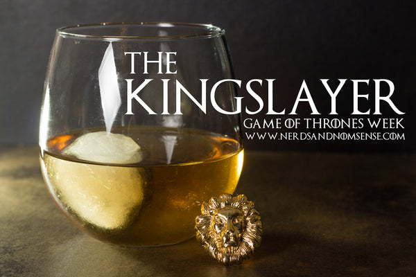 The kingslayer cocktail from Nerdsandnomsense