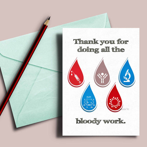 Med lab week card thank you for doing all the bloody work