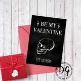 "Printable Funny Valentine's card, ""Let us bone"""