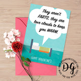 "Printable Funny Valentine's card, ""They are love clouds to keep you warm"""