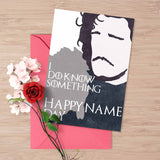 "Game of Thrones name day card, Jon Snow ""I do know something, Happy name day"""