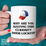 Stranger things Dustin mug - why are you keeping this curiosity door closed