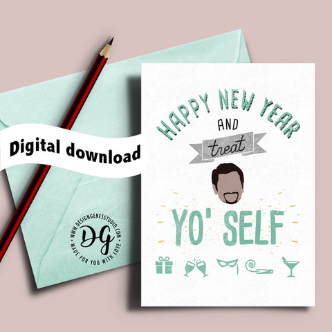 printable treat yo self happy new year card