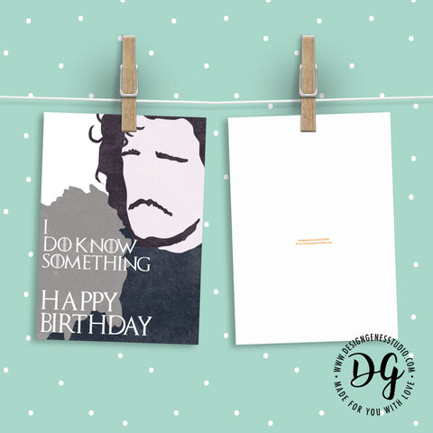 Printable Game Of Thrones Birthday Card Jon Snow I Do Know Something Happy