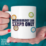 "Microbiology mug,  ""Microbiology lab staph only"" microbiology student gift"