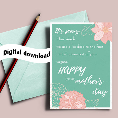 step mom printable card for stepmom, adoptive mom, stepmom's day, witty mother's day, sarcastic Mother's day card, Stepmom card