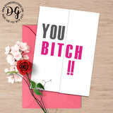 Best friend card, funny card for her, snarky card for her, you bitch, Funny bff card, hidden message card, sarcastic card, foldout card