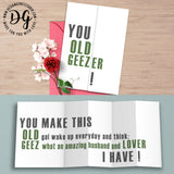 Funny birthday card for him, humor birthday card, you old geezer, old age humor, hidden message card, sarcastic card, foldout card
