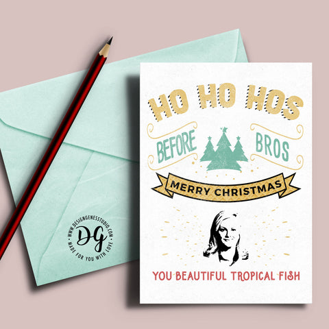 Parks and Rec xmas card, Leslie Knope Christmas card, Leslie Knope quote, Hos before Bros, parks recreation, beautiful tropical fish
