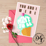 Printable cute valentine's card, witty valentine's card, valentine's day pun, we were meant to be, humorous valentine's, funny card for him