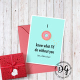 Printable valentine's card, witty valentine's card pun, I love you card, funny card for him, witty card for food lover, cute donut card