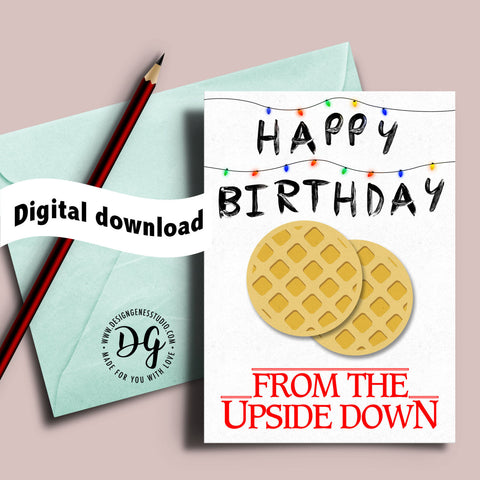 Printable Stranger things birthday card, Christmas lights, the Upside down, Stranger things bday card, Mike Eleven Will, eggo waffles
