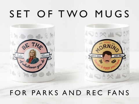 Parks and Recreation mugs, Be the Leslie Knope of whatever you do mug, Ron Swanson Bacon and eggs mug,  parks and recreation fan gift