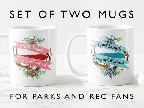 Parks and Recreation mugs, Leslie knope is my spirit animal, april Ludgate is my spirit animal, parks and recreation fan gift
