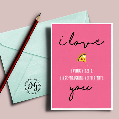 Printable Valentine S Card I Love Having Pizza And Binge Watching