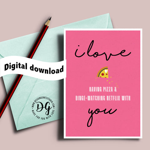image about Printable Valentine Cards for Husband called Printable valentines card - I take pleasure in using pizza and binge-seeing Netflix with by yourself