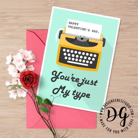 Witty valentine's card, you are just my type, witty valentine's card pun, happy valentine's, funny card for him, witty card for her