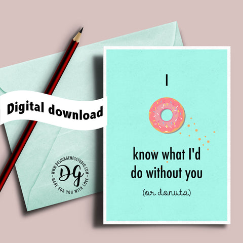 graphic regarding I Love You Printable Cards referred to as Printable valentines card - I donut comprehend what Identification do with no your self