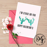 Printable cute valentine's card, I am stuck on you, happy valentine's card, cute cactus I love you card, witty card for him, cute vday card