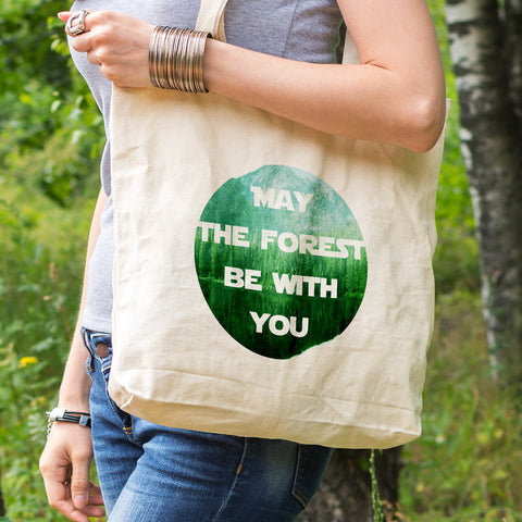 Earth day gift, eco tote bag, May the forest be with you, reusable tote, tree hugger gift, reusable shopping tote bag, star wars fan gift