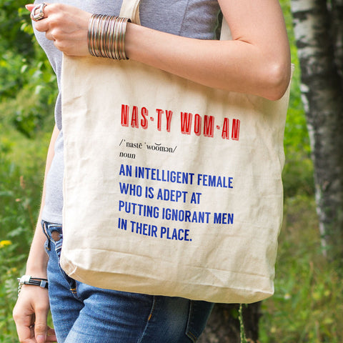 Fight ignorance, Woman's march quote, Nasty woman quote, eco tote bag, nasty woman gift, reusable tote, feminist quote gift, womans day gift