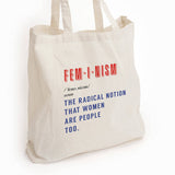 Feminism definition quote, reusable eco tote, the radical notion, women are people, Woman's march quote, Nasty woman quote, feminist quote